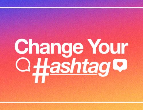 Change Your Hashtag